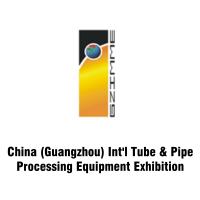 China Guangzhou International Tube & Pipe Processing Equipment Exhibition 2021 Guangzhou
