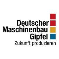 Deutscher Maschinenbau-Gipfel 2017 Berlin