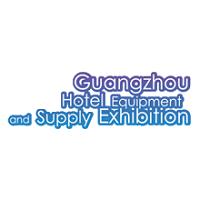 Guangzhou Hotel Equipment and Supply Exhibition 2020 Guangzhou