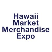 Hawaii Market Merchandise Expo Hilo, Hawaii 2014