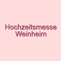 Wedding Fair 2021 Weinheim