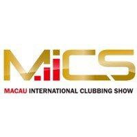 MICS - Macau International Clubbing Show  Macao