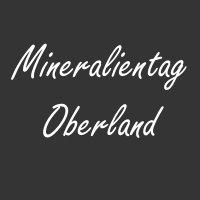 Mineralientag Oberland  Garmisch-Partenkirchen