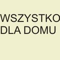Wszystko dla Domu  / Everything for the House  Szczecin