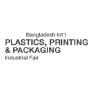 Bangladesh Int'l Plastics, Printing and Packaging Industrial Fair, Dhaka