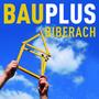 Bauplus, Biberach an der Riss