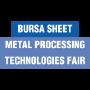 Bursa Sheet Metal Processing Technologies Fair, Bursa