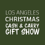 Christmas Cash & Carry Gift Show, Los Angeles