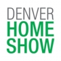 Denver Home Show Denver, Colorado