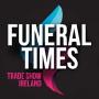 Funeral Times Trade Show Ireland, Dublin