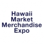 Hawaii Market Merchandise Expo