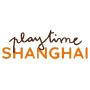 Playtime, Shanghai