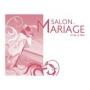 Salon Mariage et de la Fête