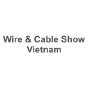 Wire & Cable Show Vietnam, Hanoi